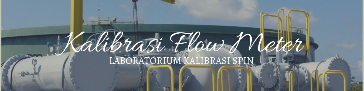 Kalibrasi Flow Meter