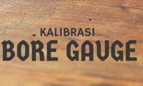 Kalibrasi Bore Gauge