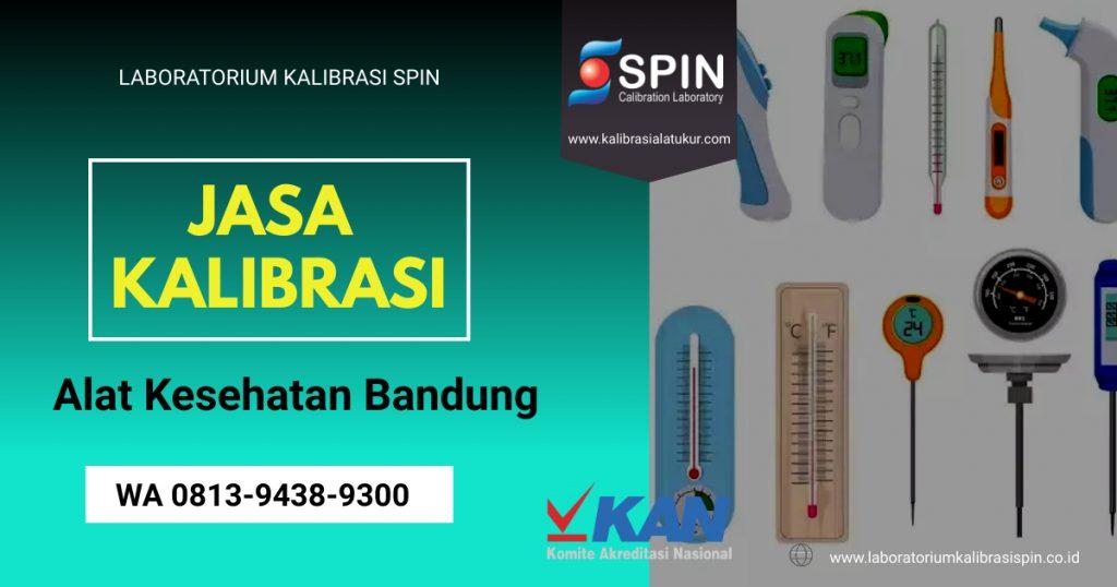 Jasa Kalibrasi Alat Kesehatan Bandung