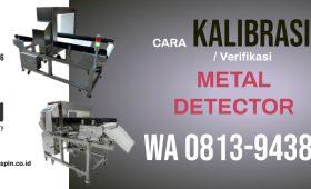Cara Kalibrasi Metal Detector