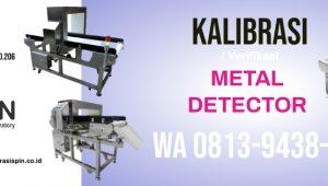 Kalibrasi Metal Detector Bandung